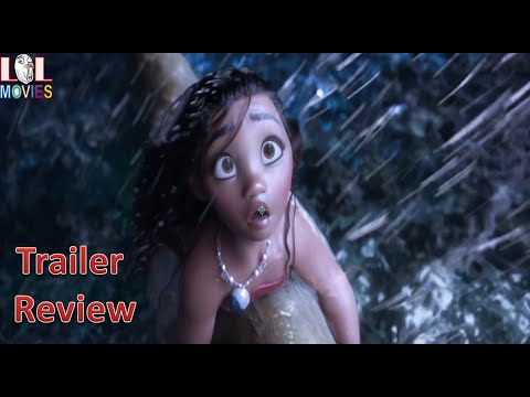 Moana Trailer Review 2016 Lol Movies