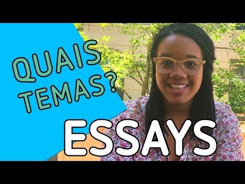 Como definir bons temas e escrever bons essays?