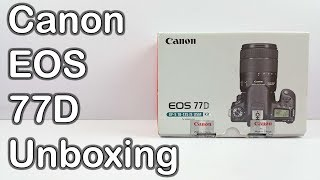 Canon EOS 77D Unboxing and Hands on Review - First Look | Nothing Wired