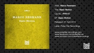 Marco Resmann: Basic Motion