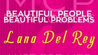 Beautiful People Beautiful Problems - Lana Del Rey f. Stevie N…