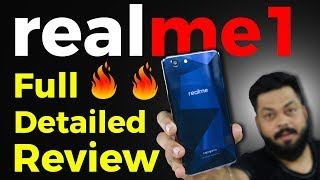 Realme 1 - FULL DETAILED REVIEW