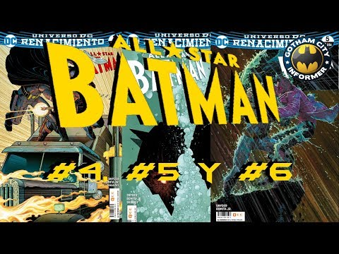 ALL STAR BATMAN #3 , #4 Y #5 | Gotham City Informer | Todo Batman en Español
