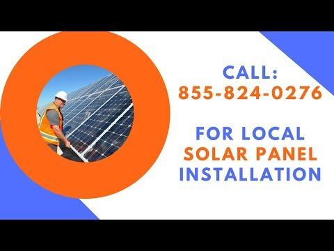 Solar Panel Installation Call 855-824-0276