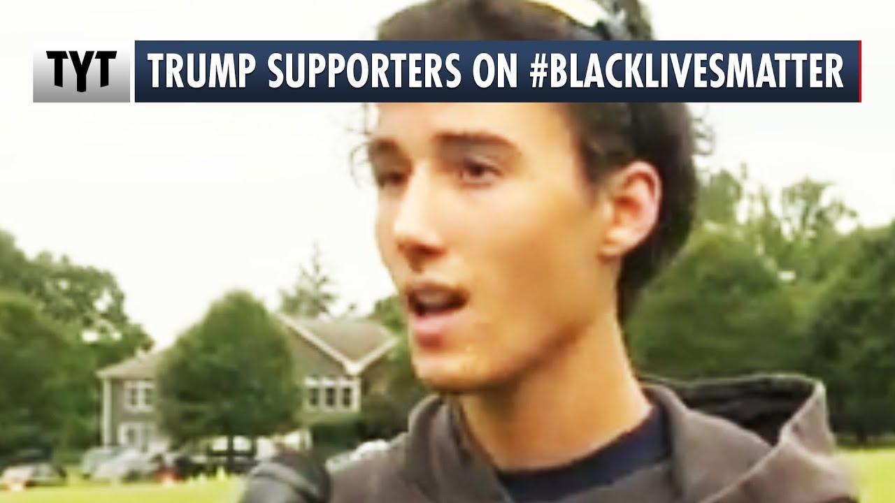 Trump Supporters on...#BlackLivesMatter