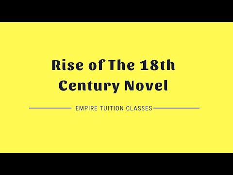 Factors for The Rise of The 18th Century Novel | Part 1 | English Literature Q&A | ETC