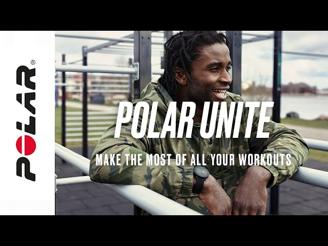 Polar Unite | Make the Most of All Your Workouts