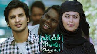Ekkadiki Pothavu Chinnavada Telugu Movie Parts 10/12 | Nikhil, Hebah Patel, Avika Gor