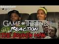 Game of Thrones *The Broken Man* S6E7 Reaction