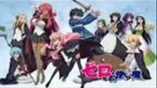 i say yes (zero no tsukaima season 2 op)