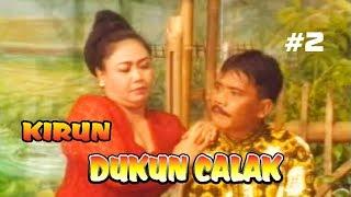 """Download KIRUN """" DUKUN CALAK """" BAGIAN 2"""