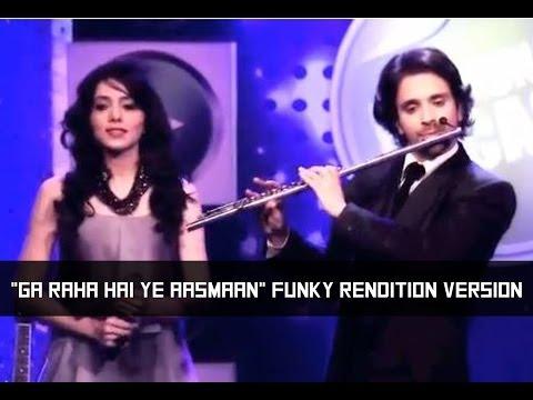 """Raghav Sachar I """"Ga Raha Hai Ye Aasmaan"""" ft. Janki Parekh (Funky Rendition Version)"""