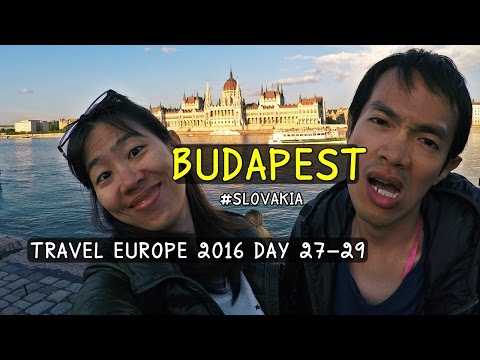 Travel Europe SS1 Day 27-29 : เที่ยวบูดาเปสต์ / Budapest , Hungary / เที่ยวฮังการี