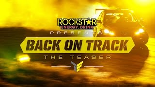 Back On Track -  Teaser