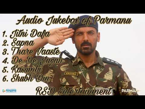 Audio Jukebox of Parmanu 2018 || By - RSD Entertainment