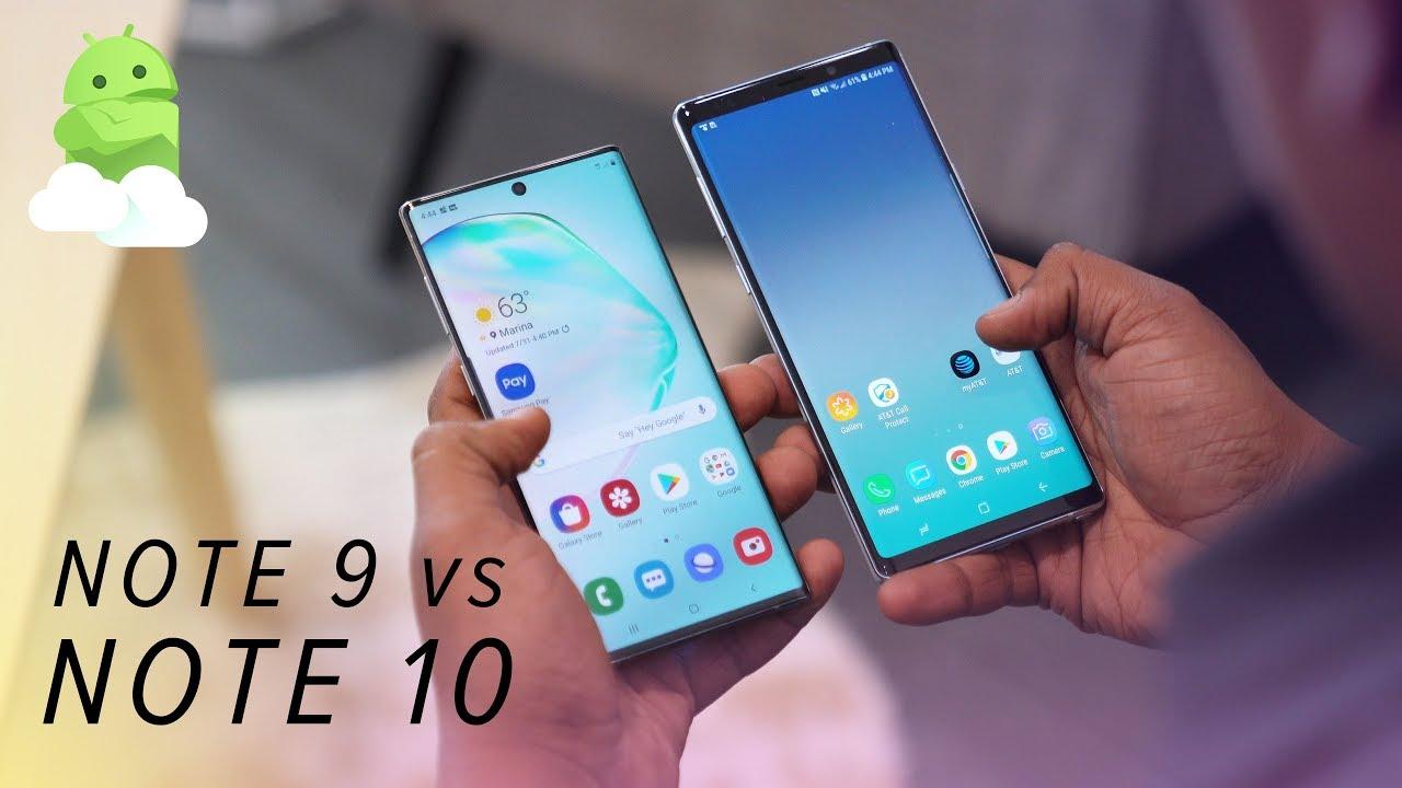 Samsung Galaxy Note 10+ vs  Galaxy Note 9: Should you