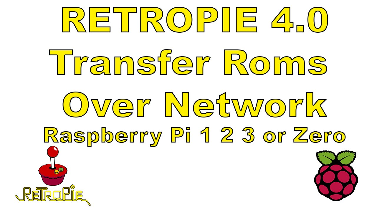 Retropie 4 0 Transfer Roms Over Network Raspberry Pi 1 2 3 Or zero