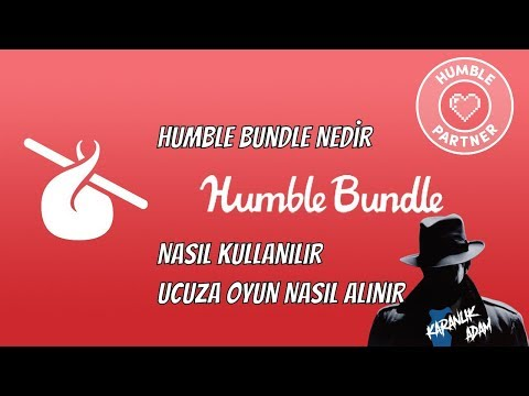 Humble Bundle Nedir, Nasıl Kullanılır, Ucuza Oyun Nasıl Alınır