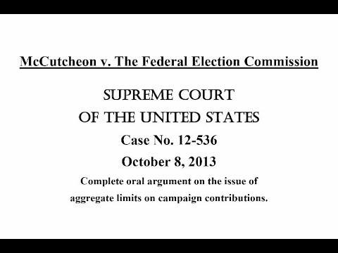 McCutcheon v. FEC, Complete Oral Argument