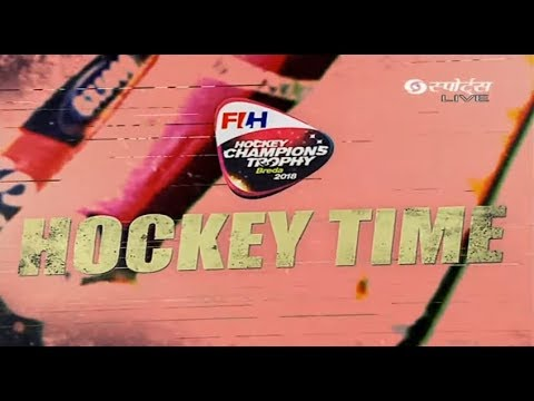 Champions Trophy 2018 | Hockey Time | India vs Belgium #HCT2018