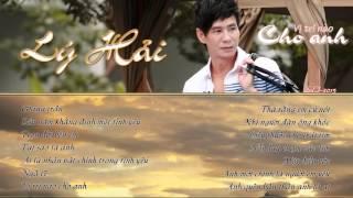Liên Khúc Vị Trí Nào Cho Anh - Lý Hải Audio Official