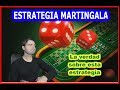Estrategia Martingala Opinion y Robot
