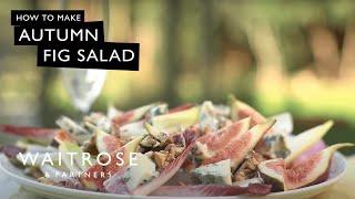 Autumn Fig Salad | Waitrose