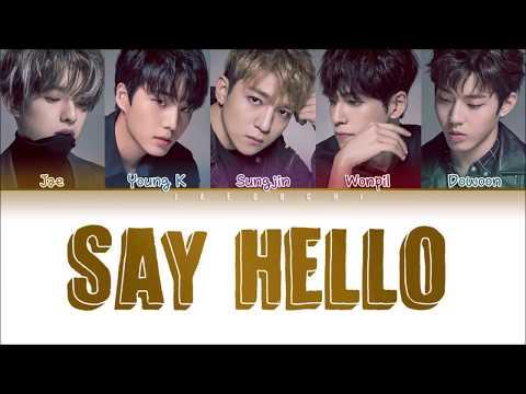 DAY6 - Say Hello (Color Coded Lyrics Eng/Rom/日本語)