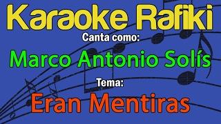 Marco Antonio Solís - Eran Mentiras Karaoke Demo