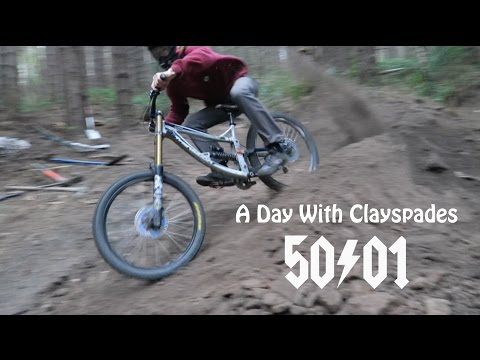 50to01 - A Day Building and Riding With Clayspades
