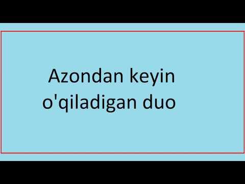 азон дуоси | Azon duosi | azondan so'ng o'qiladigan duo | Азондан кейин укиладиган дуо | aytilsa