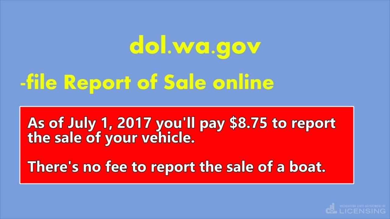 WA State Licensing (DOL) Official Site: Transfer ownership of a
