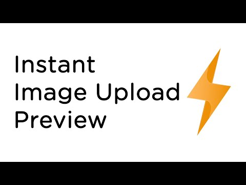Instant Image Upload Preview | HTML & JavaScript