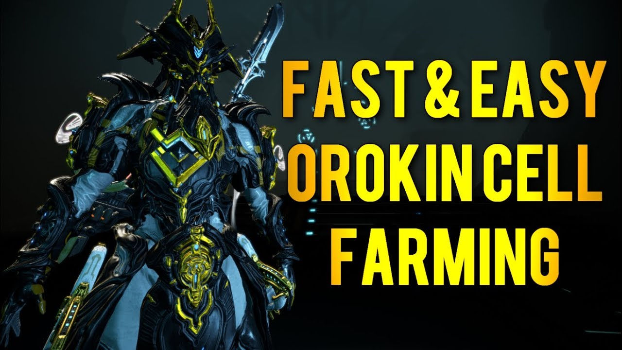 Best Orokin Cell Farm 2019 Warframe: Best Missions to Farm Orokin Cells Fast & Easy   YouTube