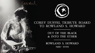 Corey Duffel's tribute board to Rowland S. Howard by Foundation Skateboards