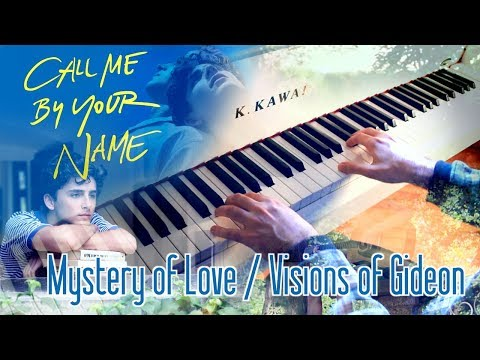 🎵 Mystery of Love / Visions of Gideon [Call Me by Your Name - Sufjan Stevens] ~ Piano cover!
