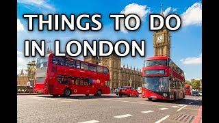 Things To Do in London, England 2020 4k
