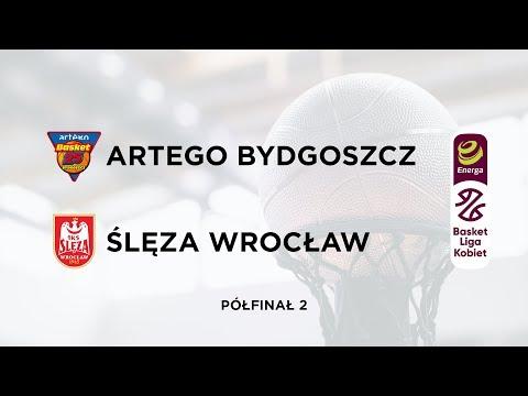 Artego Bydgoszcz - Ślęza Wrocław. Półfinał 2