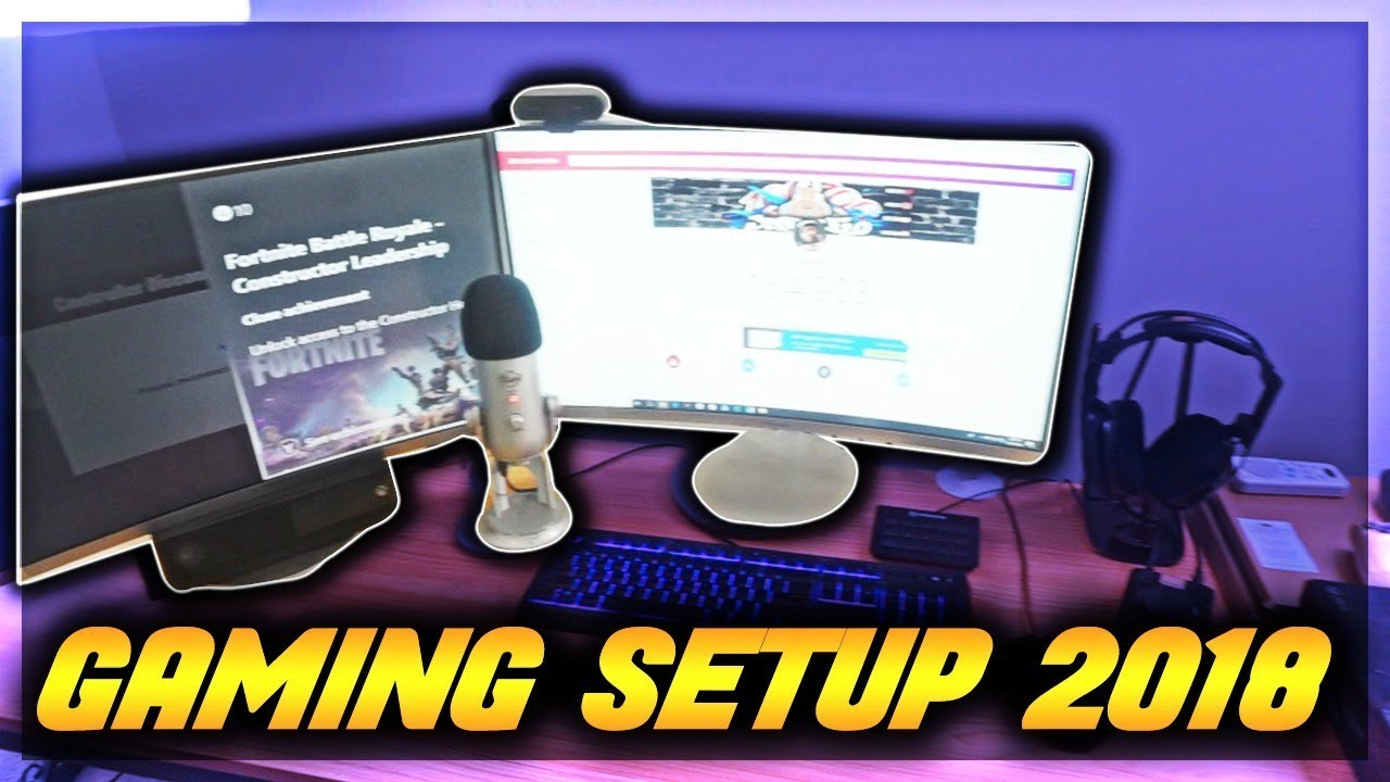 2018 GAMING SETUP & HOW TO START AND BUILD A YOUTUBE CHANNEL