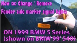 How To: Change BMW E39 side marker fender lights