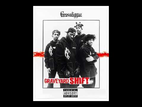 GRAVEDIGGAZ  - GRAVEYARD SHIFT (INSTRUMENTAL ALBUM )2018