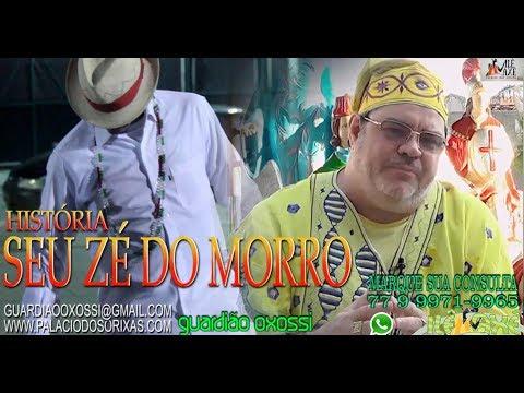 HISTORIA SEU ZÉ DO MORRO-GUARDIÃO OXOSSÍ