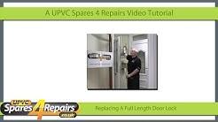Replacing A Full Length Upvc or Composite Door Lock