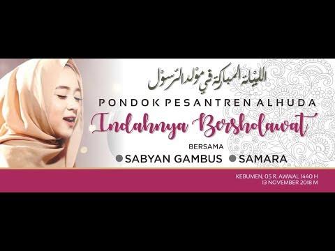 Live Streaming Sabyan Gambus - Pondok Pesantren Al-Huda Jetis Kutosari Kebumen