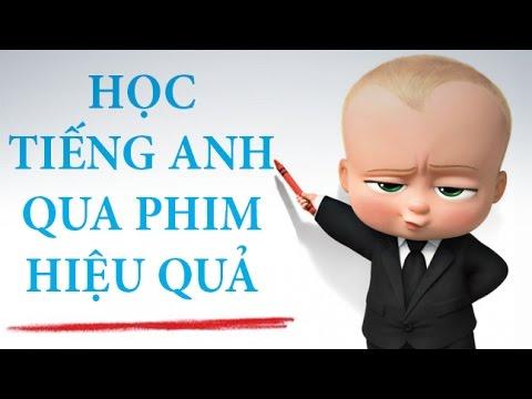 HỌC TIẾNG ANH QUA PHIM HIỆU QUẢ | DANG HNN