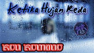 Ketika Hujan Reda - Rou Romano