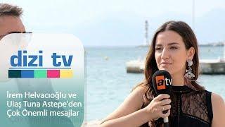 İrem Helvacıoğlu ve Ulaş Tuna Astepe'den çok önemli mesajlar  - Dizi Tv 610. Bölüm
