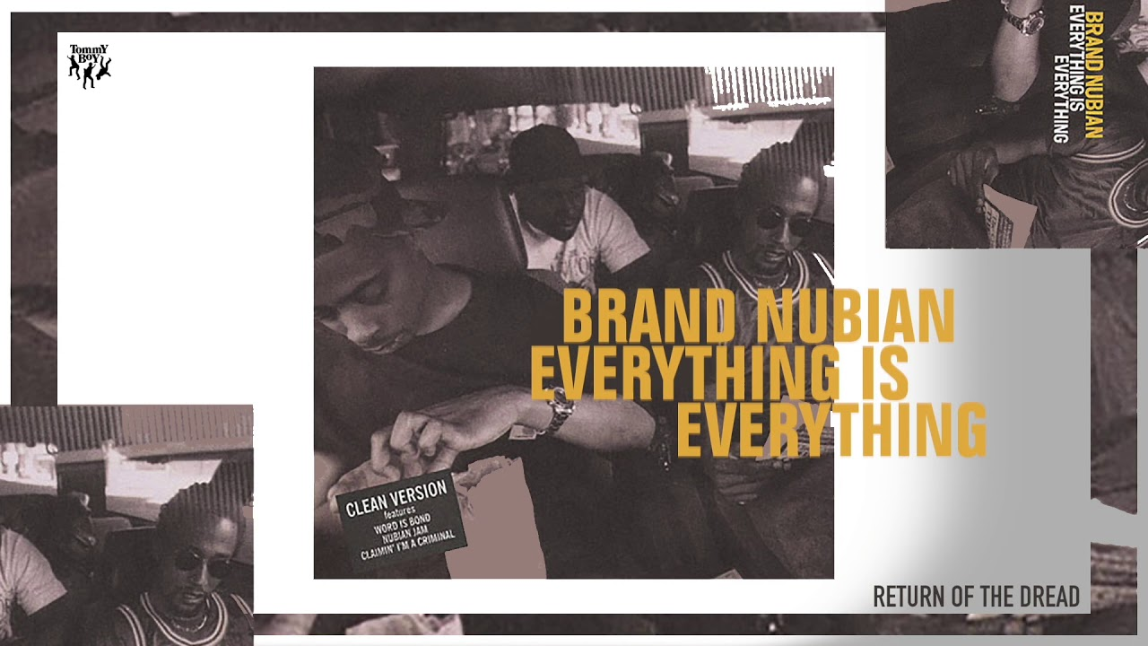 Brand Nubian - Return of the Dread