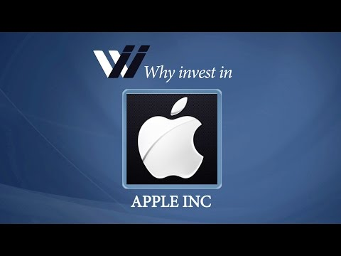 Apple Inc - Why Invest in