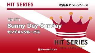【QH-711】Sunny Day Sunday/センチメンタル・バス ミュージックエイトHP http:www.music8.com/